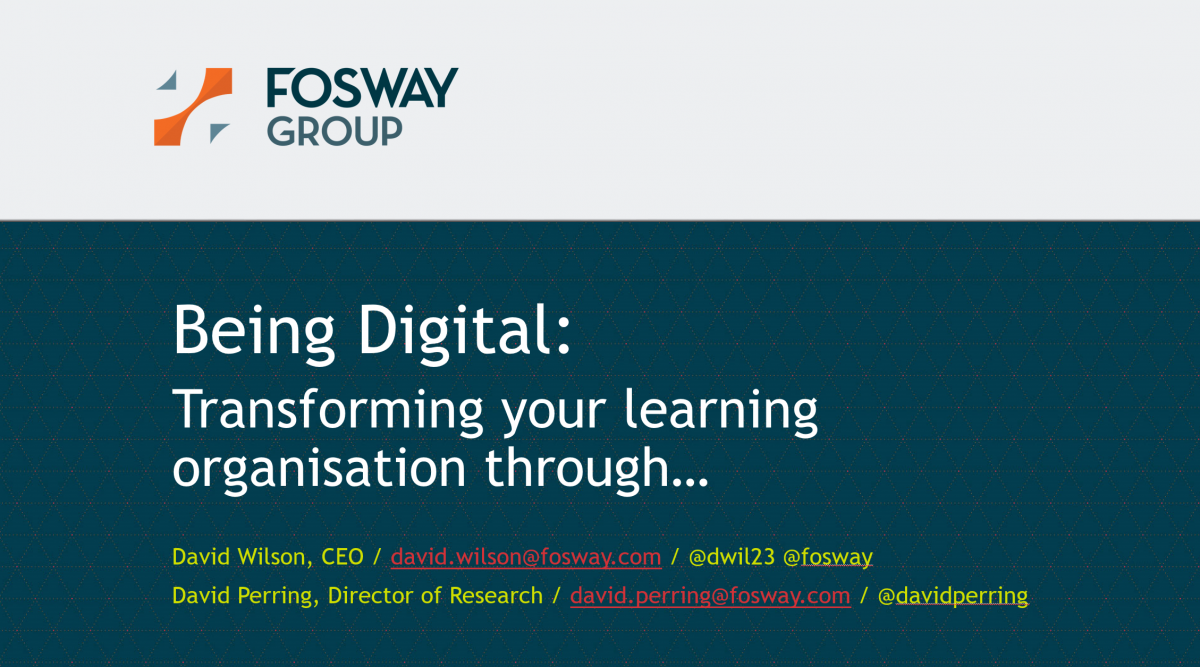 Being Digitial Fosway LT17UK Presentation #D2L1