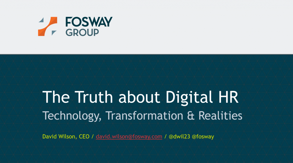 Fosway Truth About Digital HR_UNLEASH London