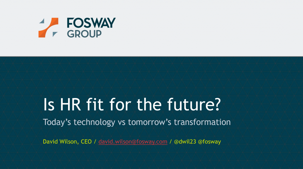 Fosway UNLEASH 2018 Is HR Fit For The Future